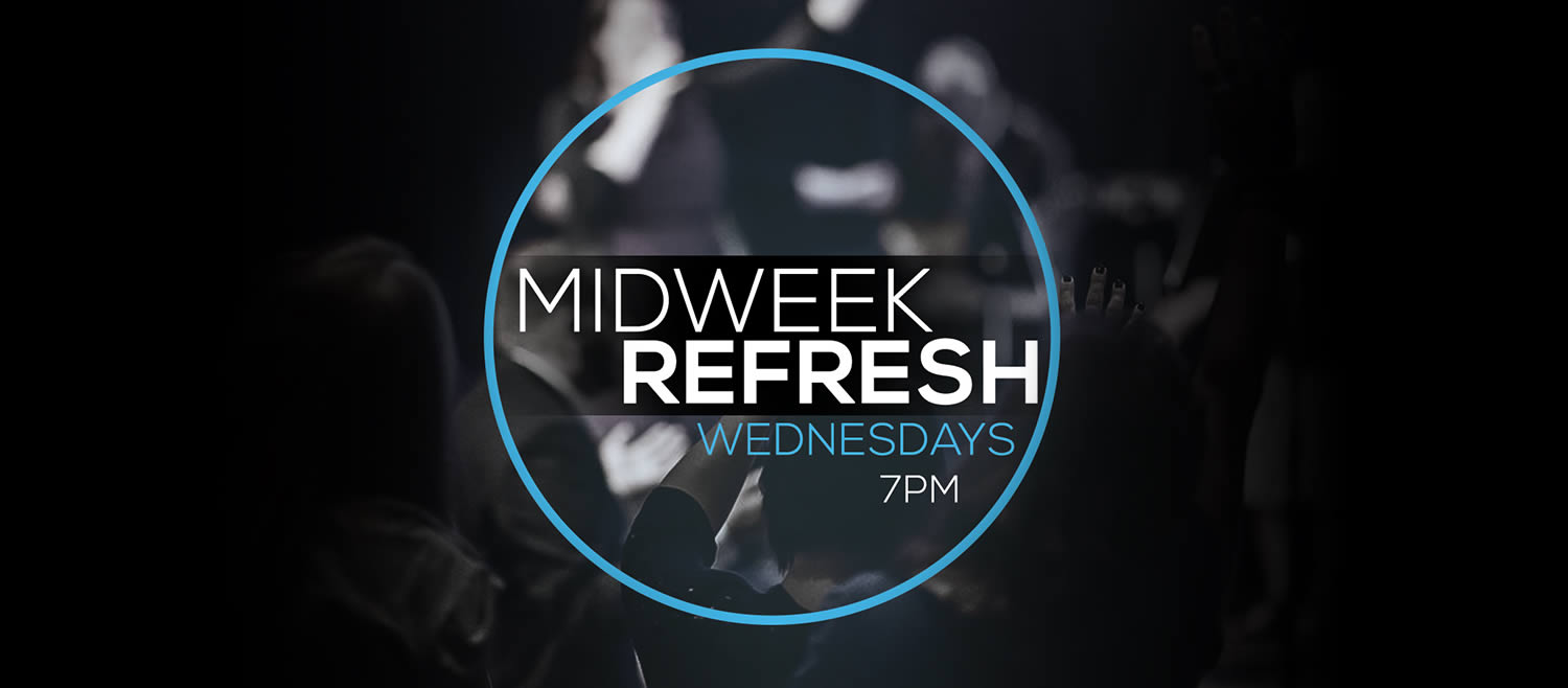Midweek Refresh